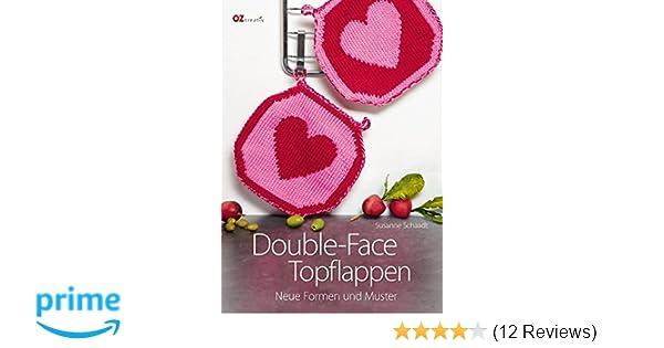 Double Face Topflappen Neue Formen Und Muster Amazonde Susanne