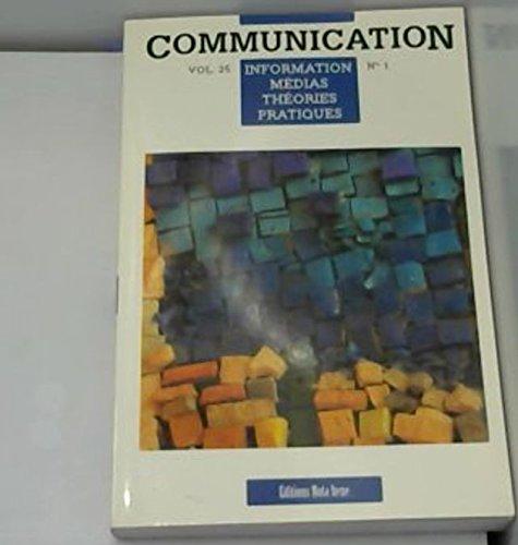 communication (information, medias, theories, pratiques)