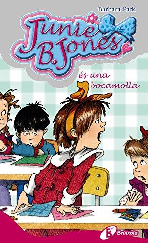 Junie B. Jones és una bocamolla (Catalá - A Partir De 6 Anys - Personatges I Sèries - Junie B. Jones) por Barbara Park