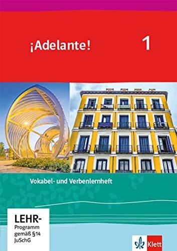 ¡Adelante! 1: Verben- und Vokabellernheft 1. Lernjahr (¡Adelante! Ausgabe Spanisch als spätbeginnende Fremdsprache ab 2019)