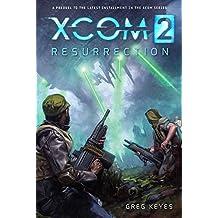 XCOM 2: RESURRECTION