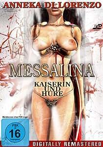 Messalina: Kaiserin und Hure [Import allemand]
