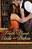 The Truth About Cads and Dukes (Rescued from Ruin Book 2) (English Edition)