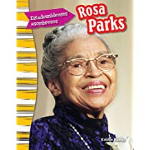 Estadounidenses Asombrosos: Rosa Parks (Amazing Americans: Rosa Parks) (Spanish Version) (Grade 3) (Estadounidenses asombrosos / Amazing Americans: Primary Source Readers)