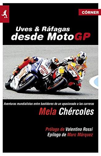 Uves y ráfagas desde MotoGP (Deportes (corner)) por Mela Chércoles