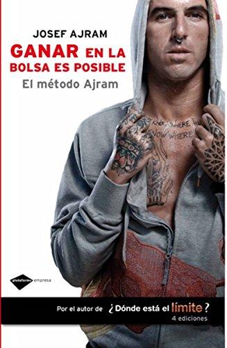 Ganar en la bolsa es posible (Empresa) por Josef Ajram