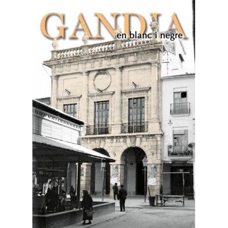 Descargar Libro GANDIA EN BLANC I NEGRE 2 de MONRABAL JUST SUSO