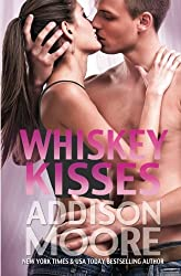 Whiskey Kisses (3:AM Kisses #4) by Addison Moore (2014-05-12)