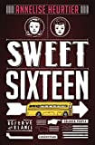 Sweet sixteen (ROMANS GRAND FO) (French Edition)