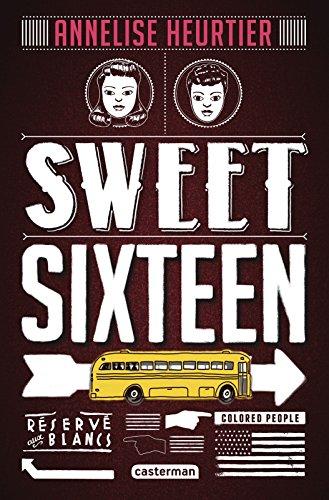 Sweet sixteen (ROMANS GRAND FO) par Annelise Heurtier