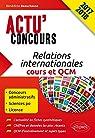 Relations Internationales Cours et QCM Actu'Concours 2017 2018 par Beauchesne