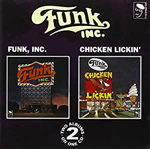 Funk Inc./Chicken' Lickin'