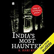 India's Most Haunted: Tales of Terrifying Pl
