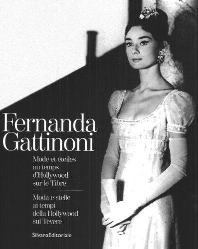 Fernanda Gattinoni : Mode et étoiles au...