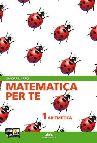 Matematica per te. Con fascicolo Facciamo i test. Con espansione online. Per la Scuola media: 1