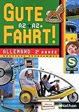 Allemand 2e année A2/A2+ Gute fahrt ! (1CD audio)