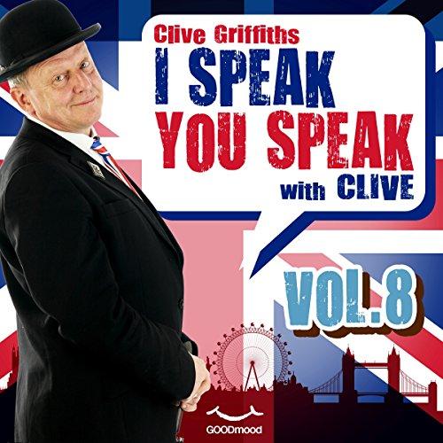 I speak you speak with Clive Vol. 8  Audiolibri