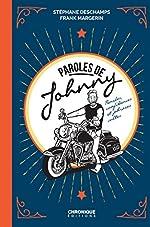 Parole de Johnny ! Pensées, confidences et phrases cultes de Johnny Hallyday de Stéphane Deschamps