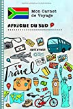 Afrique du Sud Carnet de Voyage: Journal de bord avec guide pour enfants. Livre de suivis des enregistrements pour l'écriture, dessiner, faire part de la gratitude. Souvenirs d'activités vacances...