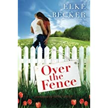 Over the Fence by Elke Becker (2015-07-21)