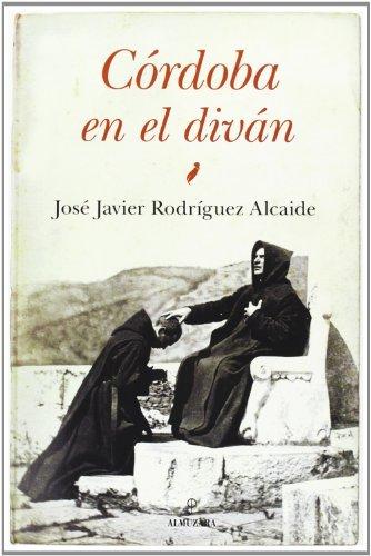 Córdoba en el diván (Andalucía) por José Javier Rodríguez Alcaide