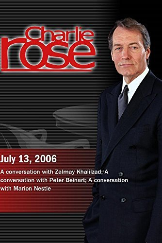 charlie-rose-with-zalmay-khalilzad-peter-beinart-marion-nestle-july-13-2006