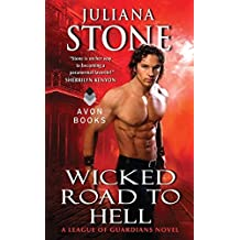Wicked Road to Hell: A League of Guardians Novel by Juliana Stone (2012-04-24)
