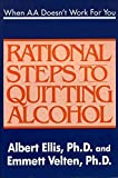 [(When AA Doesn't Work for You : Rational Steps to Quitting Alcohol)] [By (author) Dr Albert Ellis PH.D. ] published on (July, 1992)