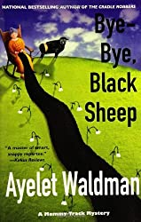 Bye-Bye, Black Sheep (Mommy-Track Mysteries) by Ayelet Waldman (2006-08-01)
