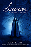 Savior (Residue Series #3)