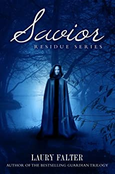 Savior (Residue Series #3) by [Falter, Laury]