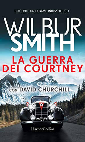 La guerra dei Courtney di [Smith, Wilbur]