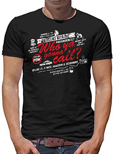 TLM Paranormal? Who ya gonna call? T-Shirt Herren L Schwarz