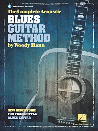 The Complete Acoustic Blues Guitar Method (Book & Download Card): Noten, Lehrmaterial, E-Bundle, Download (Audio) für Gitarre (Acoustic Blues Guitar)