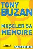 Muscler sa mémoire