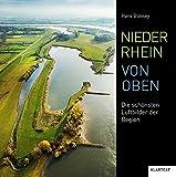 Niederrhein von oben: Die schönsten Luftbilder der Region - Hans Blossey