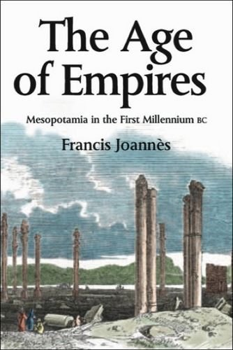 The Age of Empires: Mesopotamia in the first millennium BC (Edinburgh History of the Scottish Parliament) by Francis Joann???s (2004-11-11)