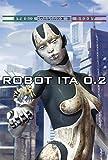 Robot Ita 0.2: storie italiane di robot (Serie speciale Robot Ita)