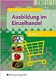 Ausbildung im Einzelhandel - Band 3 (Lehr-/Fachbuch) ( Juni 2008 )