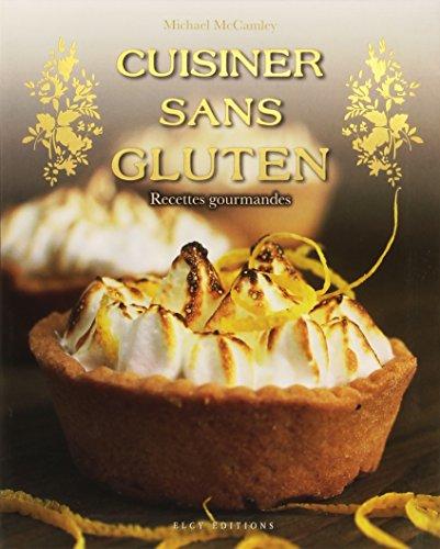 Cuisiner sans gluten par Elcy