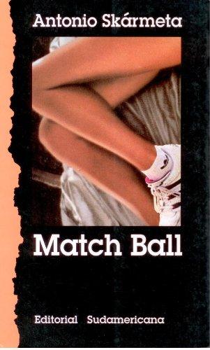 Match ball (Colección Narrativas latinoamericanas)