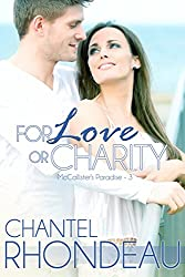 For Love or Charity (McCallister's Paradise Book 3) (English Edition)