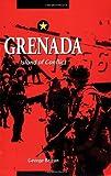 Grenada: Island of Conflict