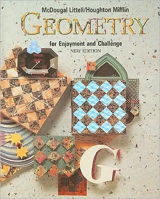 by Richard Rhoad.by George Milauskas.by Robert Whipple Geometry for Enjoyment & Challenge(text only) [Hardcover]1991