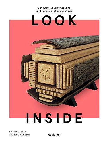 Look Inside: Cutaway Illustrations and Visual Storytelling par Gestalten, Juan Velasco, Samuel Velasco