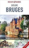 Insight Guides Explore Bruges - Bruges Travel Guide (Insight Explore Guides)