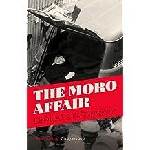 The Moro Affair by Leonardo Sciascia (2014-01-02)