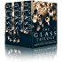 The Glass Trilogy Box Set: Complete Series