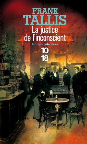 La justice de l'inconscient (1) par Frank TALLIS