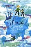 Telecharger Livres Minna et l empereur de glace (PDF,EPUB,MOBI) gratuits en Francaise